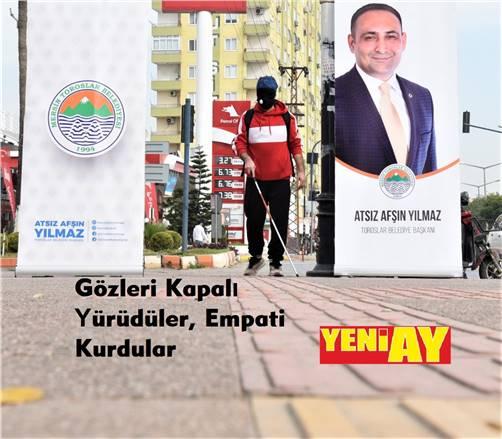 TOROSLAR BELEDİYESİ'NDEN, GÖRME ENGELLİ